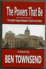 The Powers That Be -The Batttle Rages Between Chrch and State, Ben Townsend, H/C