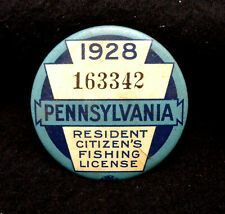 NICE Vintage 1928 Pennsylvania Resident Citizen Fishing License Button Pin