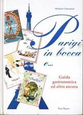 PARIGI IN BOCCA - Guida Gastronomica ed altro ancora...