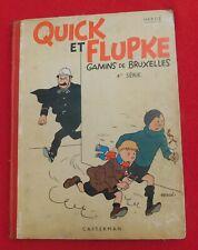 Hergé - QUICK ET FLUPKE Gamins de Bruxelles 4me série. NOIR ET BLANC 1937. A1 EO