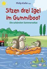 Sitzen drei Igel im Gummiboot - Die schönsten Sommerwitze (2017, Taschenbuch)