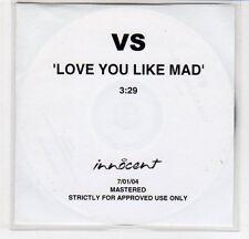 (EF527) VS, Love You Like Mad - 2004 DJ CD