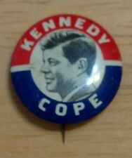 "Vintage John F. Kennedy ""Cope"" Campaign Button (Not A Replica)"