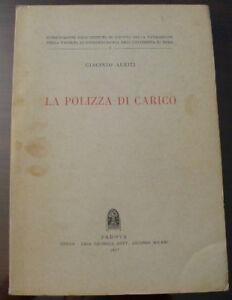 (PRL) 1957 LA POLIZZA DI CARICO ANTIQUE BOOK LIBRO RARO NAVE SHIP VESSEL 50's