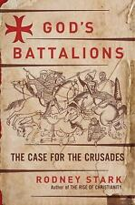 God's Battalions: The Case for the Crusades-ExLibrary