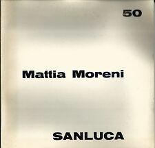 MORENI - Mattia Moreni. Plaquette di mostra, Galleria Sanluca, Bologna 1970