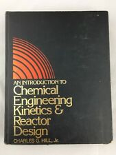 Introduction to Chemical Engineering Kinetics & Reactor Design C Hill 1979 M1