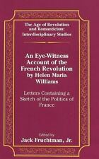 AN EYE-WITNESS ACCOUNT OF THE FRENCH REVOLUTION BY HELEN MARIA WILLIAMS - NEW HA