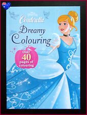 CINDERELLA - Dreamy Colouring In Book  DISNEY PRINCESS Colour in - 40+ pages NEW