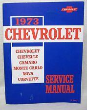 Reprint 1973 Chevrolet Passenger Car Service Manual Camaro, Corvette