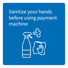 Sanitize Your Hands Before Using Payment Machine Adhesive Vinyl Sign Decal