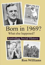 BORN IN 1969?... Australian Social History....SOFT COVER....Birthday year Books