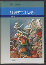 LA FRECCIA NERA - ROBERT STEVENSON - DeAGOSTINI 1993 [NCP]