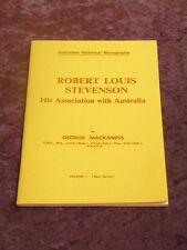 George Mackaness - Robert Louis Stevenson: His Association with Australia Vol 1