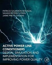 Active Power Line Conditioners : Design, Simulation and Implementation for...