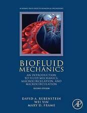 Biofluid Mechanics, Second Edition: An Introduction to Fluid Mechanics, Macrocir