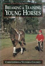 Breaking and Training Young Horses,Christopher Coldrey, Victoria Coldrey