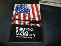 Building a New Majority Book Autographed by Michael Balzano