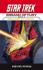 Errand of Fury Book Two: Demands of Honor (Star Trek-ExLibrary