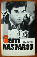 GARRI KASPAROV, M. Yudovich - ediz. Raduga Moscow 1988