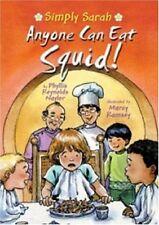 Anyone Can Eat Squid! (Simply Sarah series)