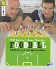Ralf Zacherl + FOODBALL + Rezepte für die Fußball Party + EM + WM + Pokal + TOP