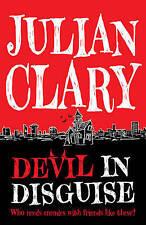 Devil in Disguise, Julian Clary