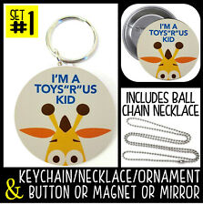 Toys R Us Kid Keychain Necklace + Button or Magnet or Mirror pinback I'm A #1688