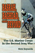 Basrah, Baghdad and Beyond: The U.S. Marine Corps in the Second Iraq War (Naval