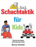 Schachtaktik fur Kids by Chandler, Murray, NEW Book, FREE & Fast Delivery, (Hard