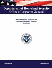 Recommended Practices for Office of Inspector General Hotlines (2013, Paperback)