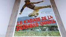 LE KARATE DE LA DERNIERE CHANCE ! Yu ye sha shou! affiche cinema karate kung-fu