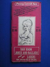 Pussy Luvzit Sez  'Bar Room Jokes and Ballads'   1st  Edition   c1965 Blackpool