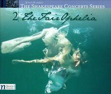 The Fair Ophelia (Shakespeare Concert Series), New Music