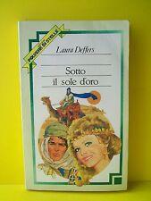 SOTTO IL SOLE D'ORO - Laura Deffers [OMNIA, 1982]