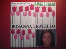 """SANREMO 71 - ROSANNA FRATELLO """"Amsterdam"""" 45daMAGAZZINO"""