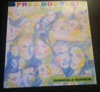 FRED BONGUSTO GUANCIA A GUANCIA*1986 - DISCO VINILE 33 GIRI* N.204