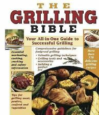 The Grilling Bible (Hardcover)