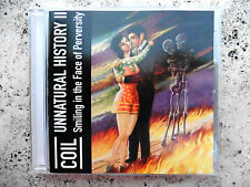 Coil ‎– Unnatural History II (Smiling In The Face Of Perversity) -CD