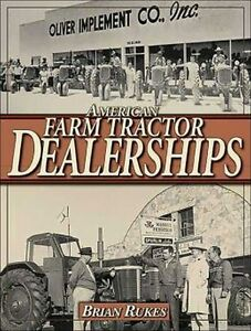 AMERICAN FARM TRACTOR DEALERSHIPS Book Manual Oliver White Coop Wards Cub Cadet+