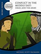 Conflict in the Middle East: Israel and the Arabs (Hodder 20th Century-ExLibrary
