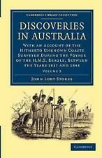 Discoveries in Australia: With an Account of the Hitherto Unknown Coasts Surveye