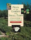 Pests of the Garden and Small Farm by Mary Louise Flint (1998, Other)