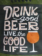 BEER Fabric Panel Cotton Craft Quilting Live The Good Life