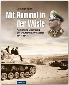 Mit Rommel in der Wüste - Kampf und Untergang des Afrikakorps 1941-1943 (Kühn)