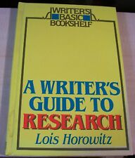 AF0330 Book A WRITER'S GUIDE TO RESEARCH Lois Horowitz 1986 hb reference