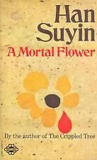 VINTAGE PAPERBACK HAN SUYIN A MORTAL FLOWER 1970