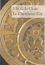 J.M.G. Le Clézio - LE CHERCHEUR D'OR - Grand livre du mois