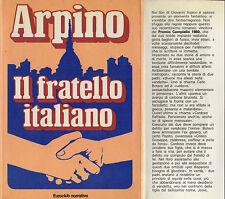 """G. Arpino: """"IL FRATELLO ITALIANO"""""""