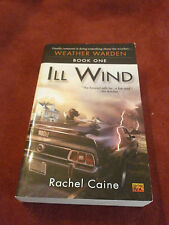 Ill Wind by Rachel Caine (2003, Paperback) SIGNED first print Weather Warden